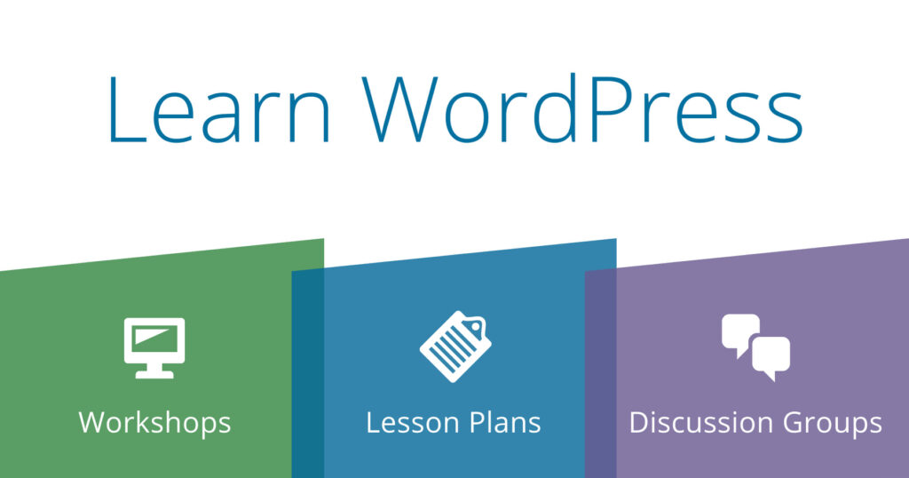 Learn WordPress - workshops, lesson plans, discussion groups